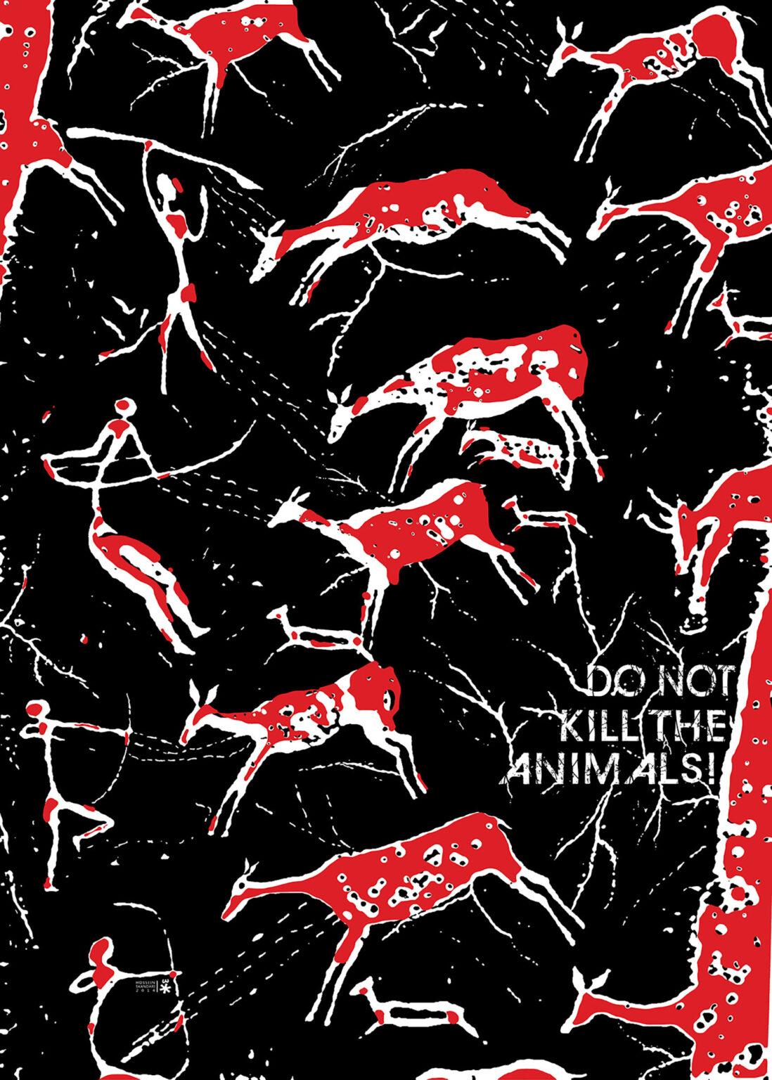 پوستر حیوانات رو نکشید اثر حسین اسکندری