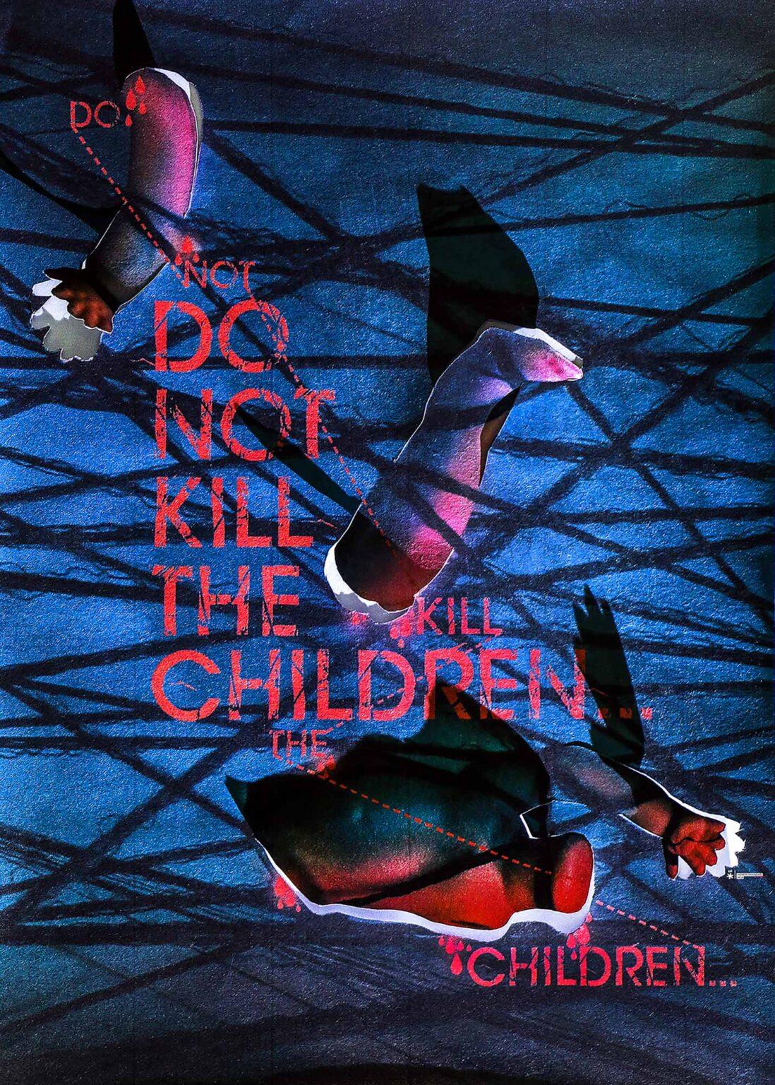 پوستر کودکان را نکشید اثر حسین اسکندری